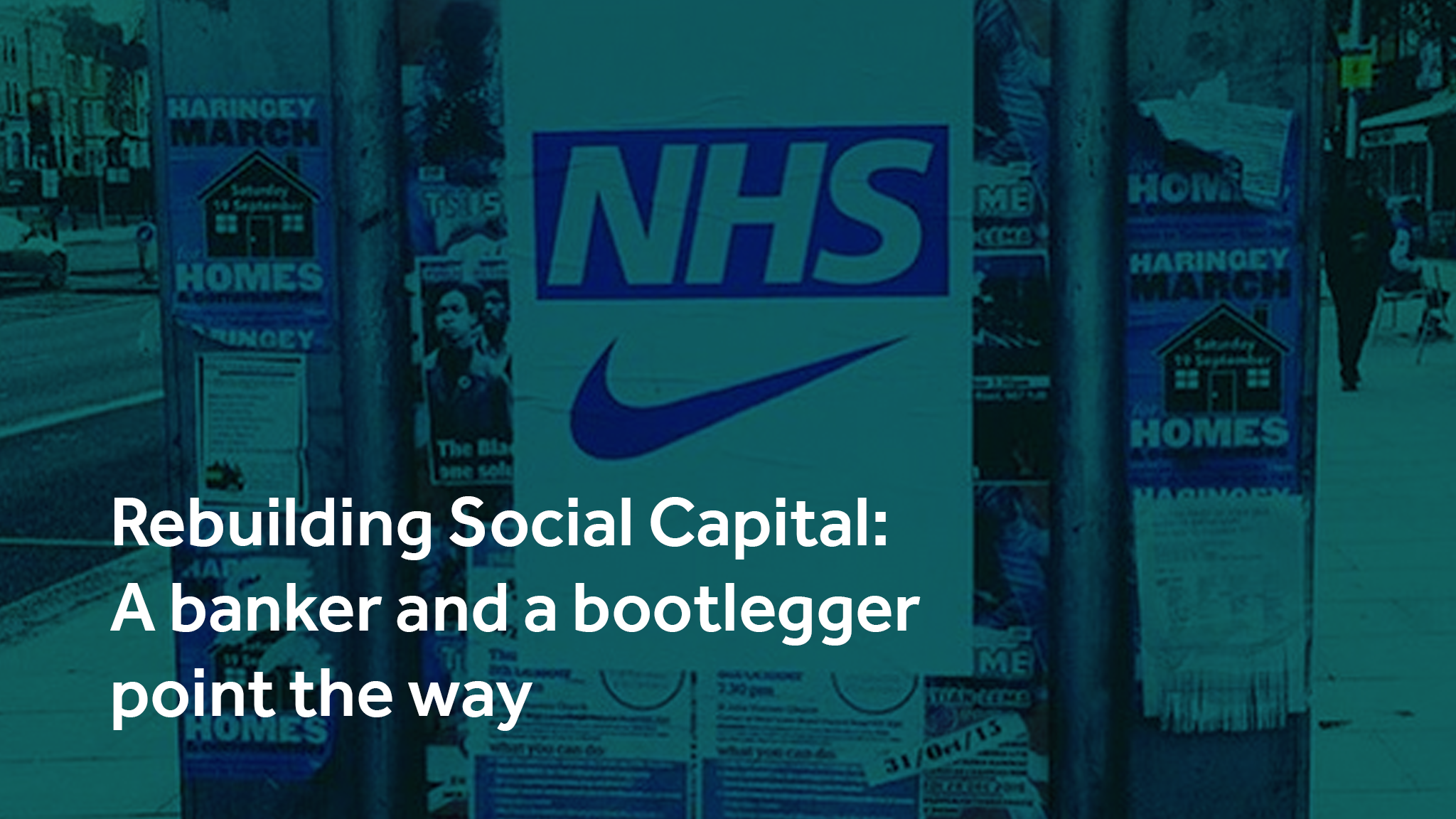 Rebuilding Social Capital: A Banker and Bootlegger Point The Way