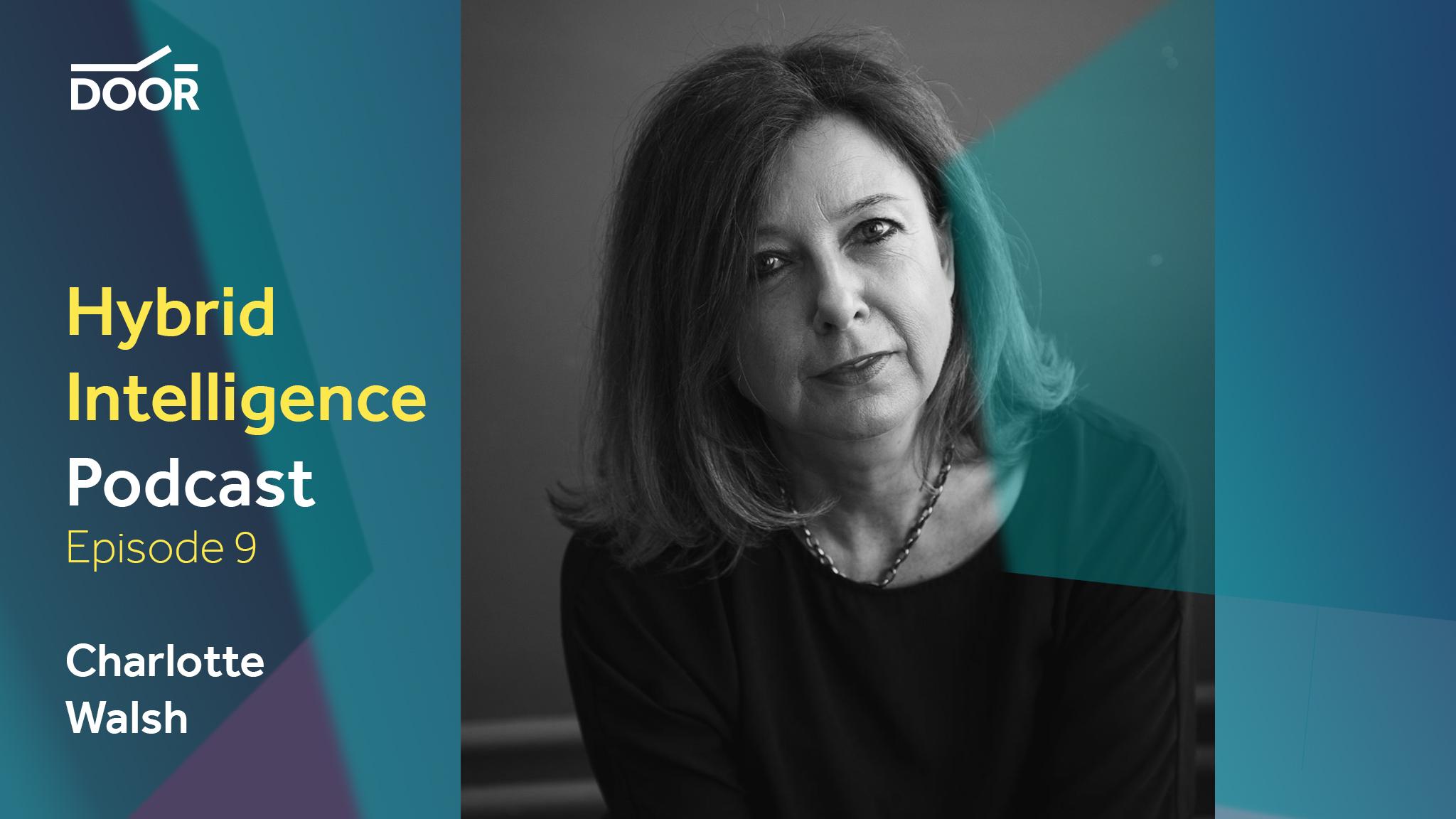 Hybrid Intelligence Podcast – Sustainable Digital with Charlotte Walsh, Digital Detox